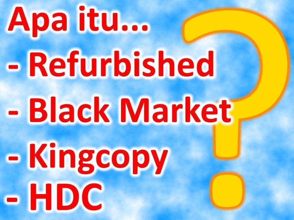 Apa Itu Handphone Supercopy Refurbished Hdc Bm Gadoga Com