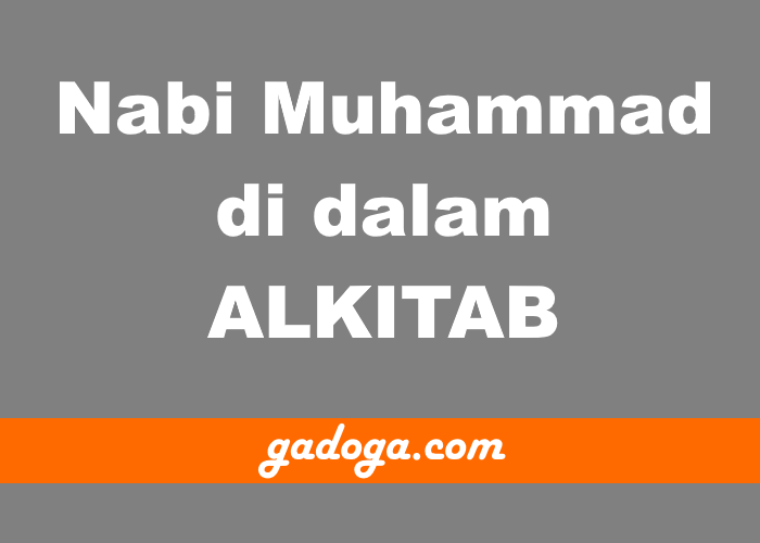 Muhammad Di Dalam Alkitab Gadoga Com